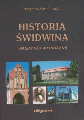 Historia Świdwina. 500 zadań i - okładka książki