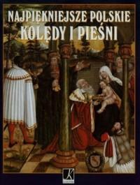 okładka książki - Najpiękniejsze polskie kolędy i