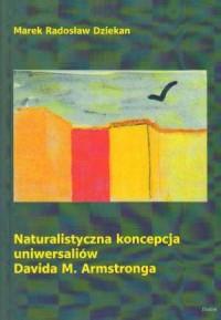 Naturalistyczna koncepcja uniwersaliów Davida M. Armstronga - okładka książki