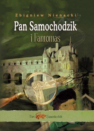 Pan Samochodzik i Fantomas - okładka książki