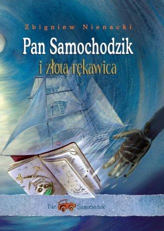 Pan Samochodzik i złota rękawica - okładka książki