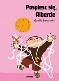 Pospiesz się, Albercie - okładka książki