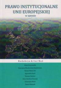 Prawo instytucjonalne Unii Europejskiej - okładka książki