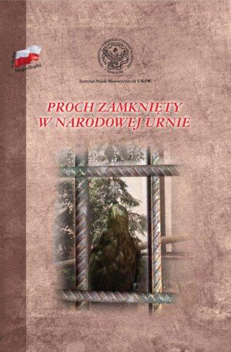 Proch zamknięty w narodowej urnie - okładka książki