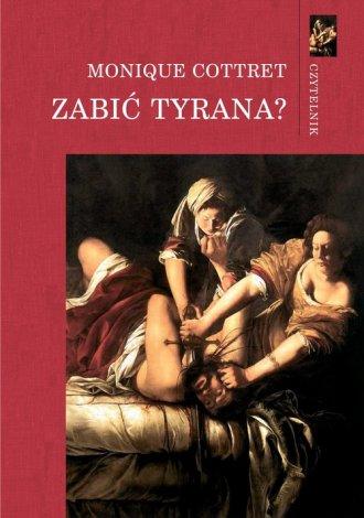 Zabić tyrana? - okładka książki