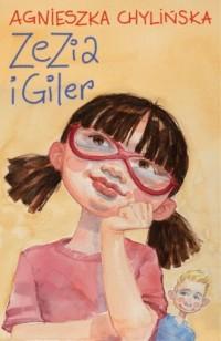 Zezia i Giler - okładka książki