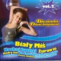 Biesiada dancingowa vol.2. Biały miś (CD audio) - okładka płyty