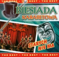 Biesiada kabaretowa. Starych nie ma (CD audio) - okładka płyty