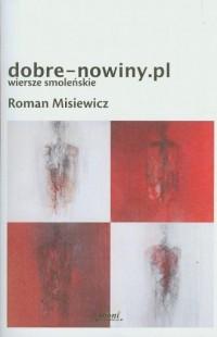 Dobre-nowiny. pl. Wiersze smoleńskie - okładka książki