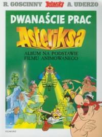 Dwanaście prac Asteriksa - okładka książki