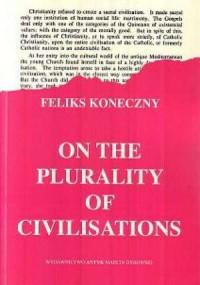 On the plurality of civilisations (O wielości cywilizacyj wydanie w języku angielskim)) - okładka książki