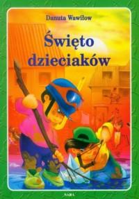 Święto dzieciaków - okładka książki