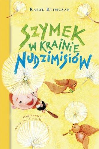 Szymek w krainie Nudzimisiów - okładka książki
