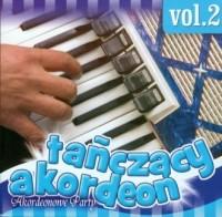 Tańczący akordeon vol. 2. Akordeonowe party (CD audio) - okładka płyty