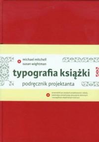 Typografia książki. Podręcznik projektanta - okładka książki