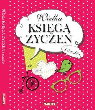 Wielka księga życzeń i toastów - okładka książki
