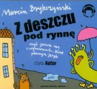 Z deszczu pod rynnę (CD mp3) - pudełko audiobooku