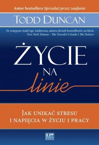 Życie na linie. Jak unikać stresu - okładka książki