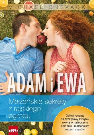 Adam i Ewa. Małżeńskie sekrety - okładka książki