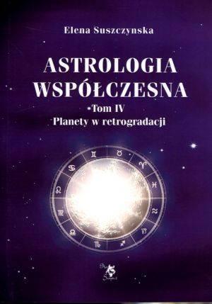 Astrologia współczesna. Tom 4. - okładka książki