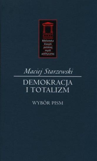 Demokracja i totalizm. Wybór pism. - okładka książki