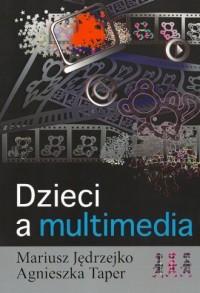 Dzieci a multimedia - okładka książki