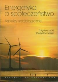 Energetyka a społeczeństwo. Apekty - okładka książki