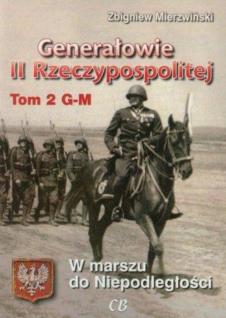Generałowie II Rzeczypospolitej. - okładka książki