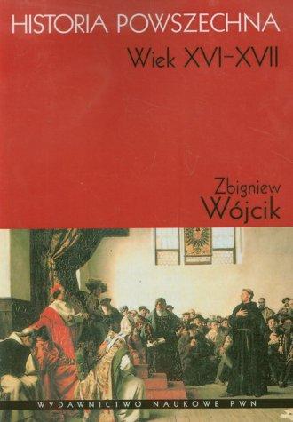 Historia powszechna. Wiek XVI-XVII - okładka książki