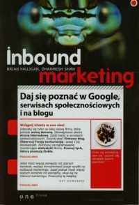 Inbound marketing. Daj się poznać w Google, serwisach społecznościowych i na blogu - okładka książki
