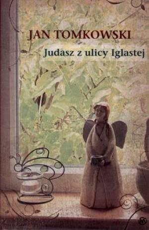 Judasz z ulicy Iglastej - okładka książki