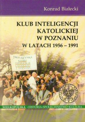 Klub Inteligencji Katolickiej w - okładka książki