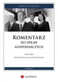 Komentarz do spraw gospodarczych - okładka książki