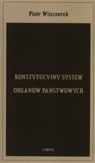 Konstytucyjny system organów państwowych - okładka książki