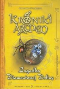 Kroniki Archeo. Zagadka diamentowej - okładka książki