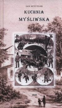 Kuchnia myśliwska - Jan Szyttler - zdjęcie reprintu, mapy