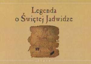 Legenda o Świętej Jadwidze - okładka książki