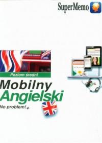 Mobilny Angielski No problem!+ Poziom średni B1 - okładka podręcznika
