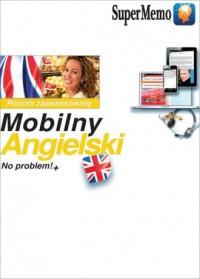 Mobilny Angielski No problem!+ Poziom zaawansowany B2-C1 - okładka podręcznika
