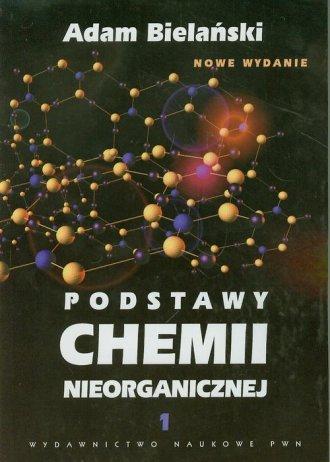 Podstawy chemii nieorganicznej. - okładka książki