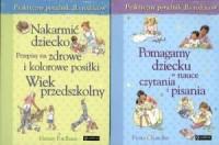 Pomagamy dziecku w nauce czytania i pisania / Nakarmić dziecko wiek przedszkolny. PAKIET - okładka książki