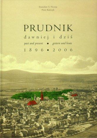 Prudnik dawnej i dziś 1896-2006 - okładka książki