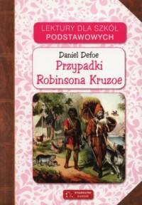 Przypadki Robinsona Kruzoe. Lektury dla szkół podstawowych - okładka podręcznika
