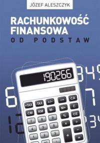 Rachunkowość finansowa od podstaw - okładka książki