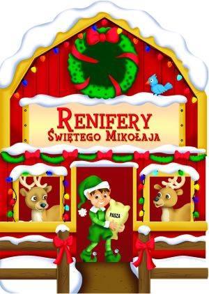 Renifery Świętego Mikołaja - okładka książki