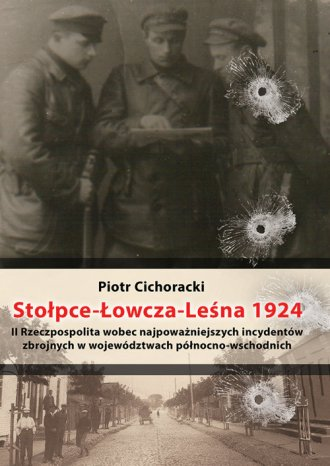 Stołpce-Łowcza-Leśna II Rzeczpospolita - okładka książki