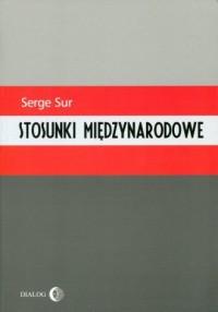 Stosunki międzynarodowe - okładka książki
