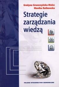 Strategie zarządzania wiedzą - okładka książki