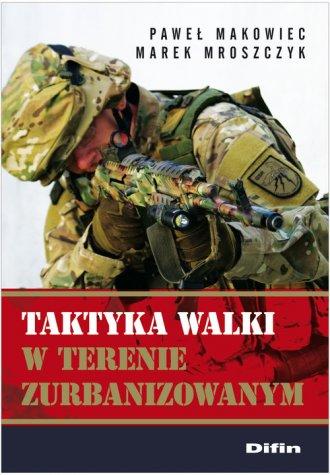 Taktyka walki w terenie zurbanizowanym - okładka książki