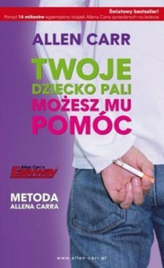 Twoje dziecko pali możesz mu pomóc - okładka książki
